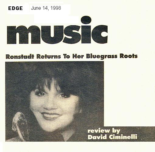 music: ronstadt returns to her bluegrass roots- review by David Ciminelli